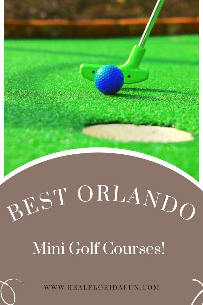 Best Orlando Mini Golf Courses