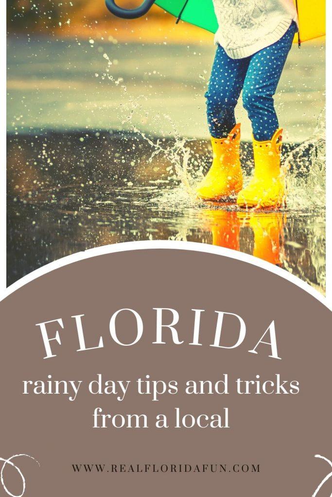 Florida Rainy Day Tips